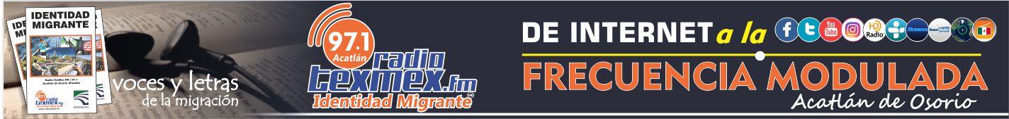 Radio TexMex FM - Identidad migrante